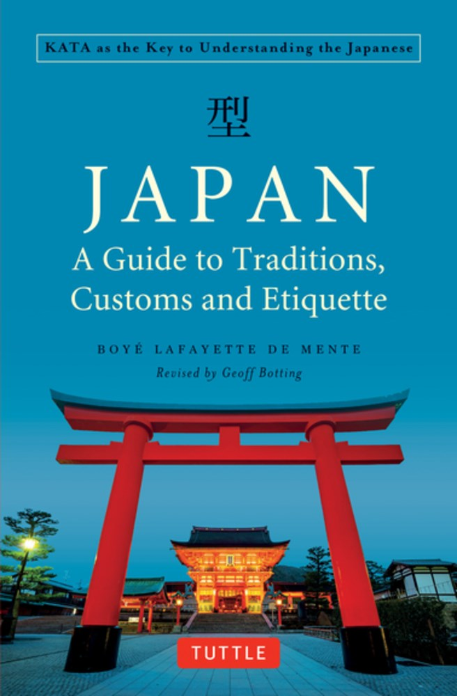 Japan: A Guide to Traditions, Customs and Etiquette cover image
