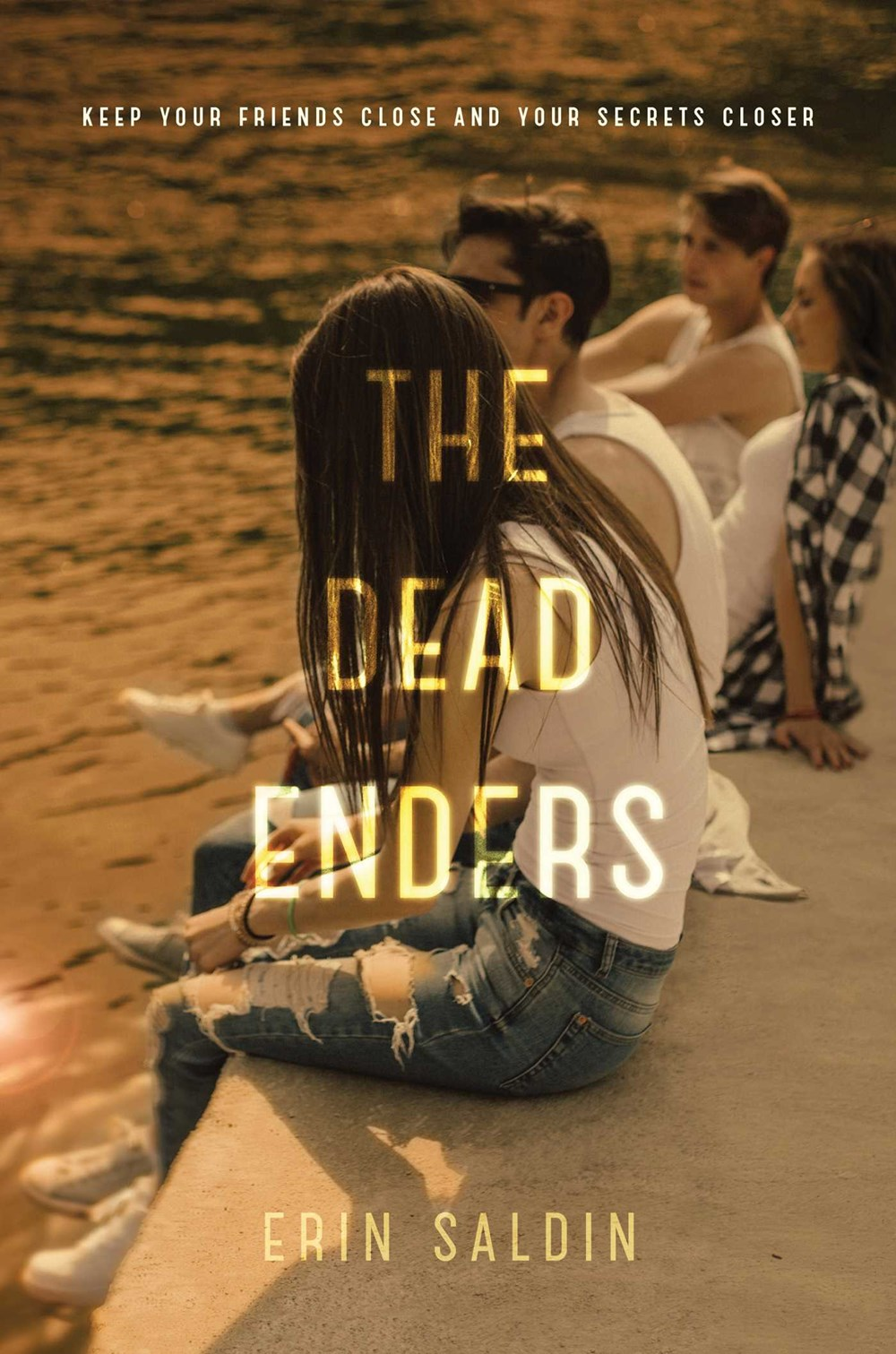 The Dead Enders by Erin Saldin Young adult, Kirkus